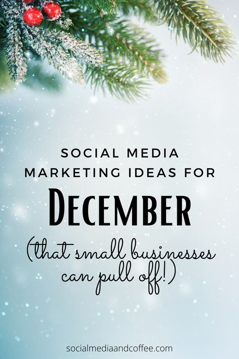 Marketing ideas for December - for small businesses & blogs