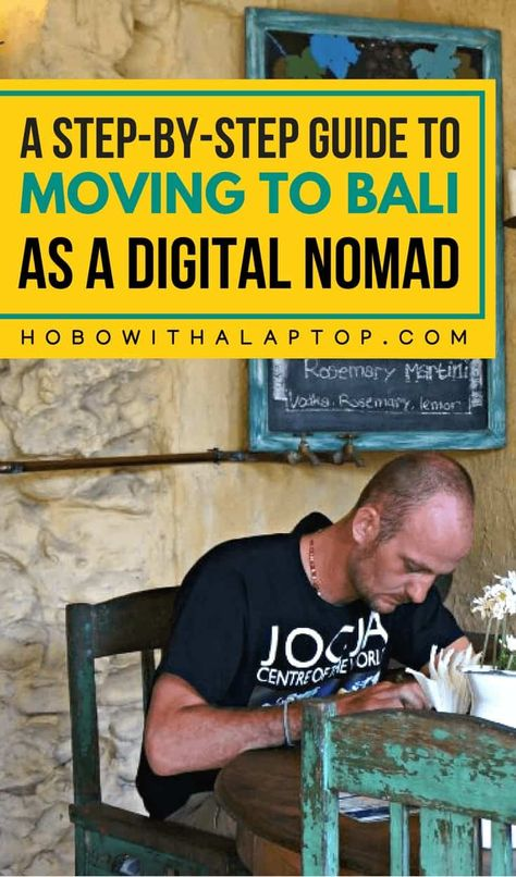 Step-By-Step Guide to Living in Bali as a Digital Nomad