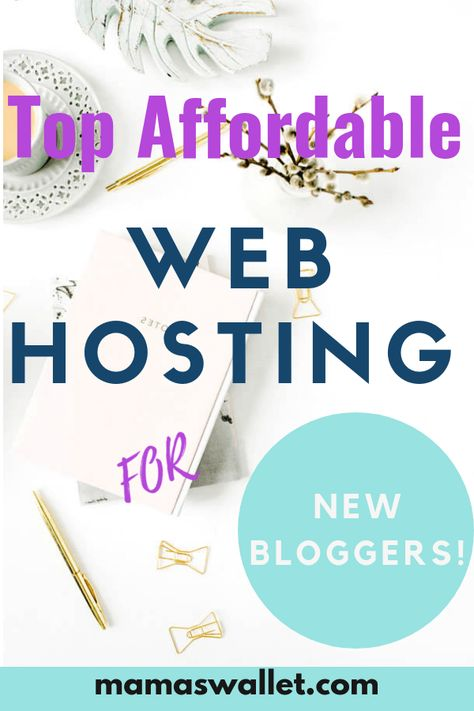 Top Affordable Web Hosting For New Bloggers