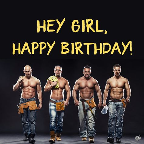 Sexy happy birthday image for girl, with shirtless men.