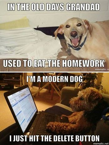 "The ""dog ate my homework"" excuse has been modernized."