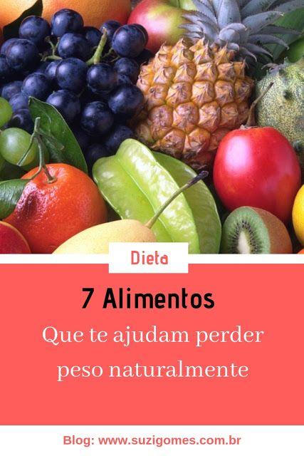 Os 7 Melhores Alimentos Para Perder Peso Naturalmente Gorduras