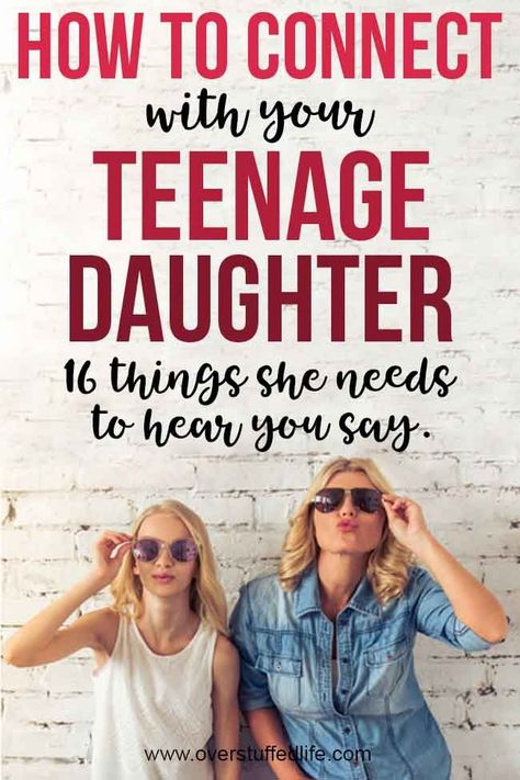 How to connect with your teenage daughter. Use these encouraging words to help your daughter navigate through the teen years. Parenting teenage girls can be tough, and these little encouraging moments add up big. Raising Daughters, Raising Teenagers, Parenting Teenagers, Teenage Daughters, Kids And Parenting, Parenting Hacks, Parenting Classes, Parenting Styles, Parenting Quotes