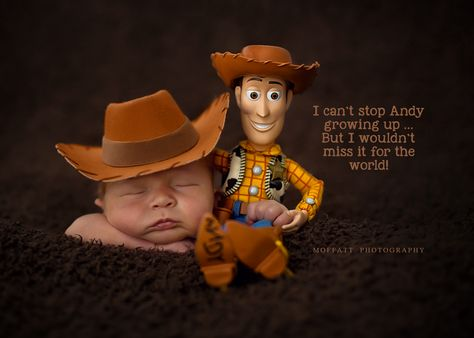 "Moffatt Photography, newborns ~ Woodie {Toy Story} ... ""I can't stop Andy growing up ... But I wouldn't miss it for the world!"""