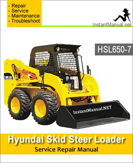 Hyundai Skid Steer Loader Hsl650 7 Service Repair Manual Skid Steer Loader Hyundai Repair Manuals