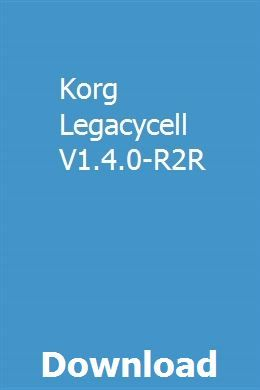 Korg Legacycell V1 4 0 R2r Download Korg Download