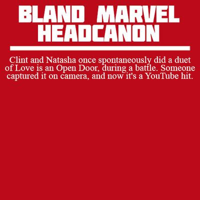 Bland Marvel Headcanons Doubtful, but this would be funny.