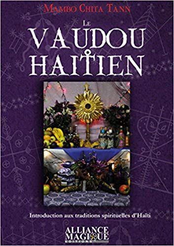 Telecharger Le Vaudou Haitien Introduction Aux Traditions Spirituelles D Haiti En Ligne Livre Art Books Book Cover