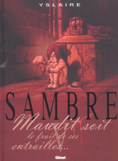 Samber Cover Tome 5 Vervloekt Zijn De Vrucht Van Zijn Ingewanden W B Bd Historique Fruit Biographie