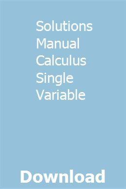 Solutions Manual Calculus Single Variable   gaugentknucre