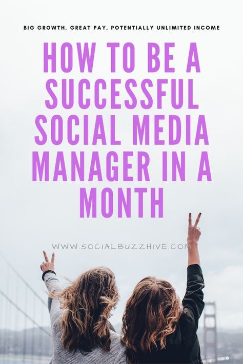 How to Be a Successful Social Media Manager in a Month