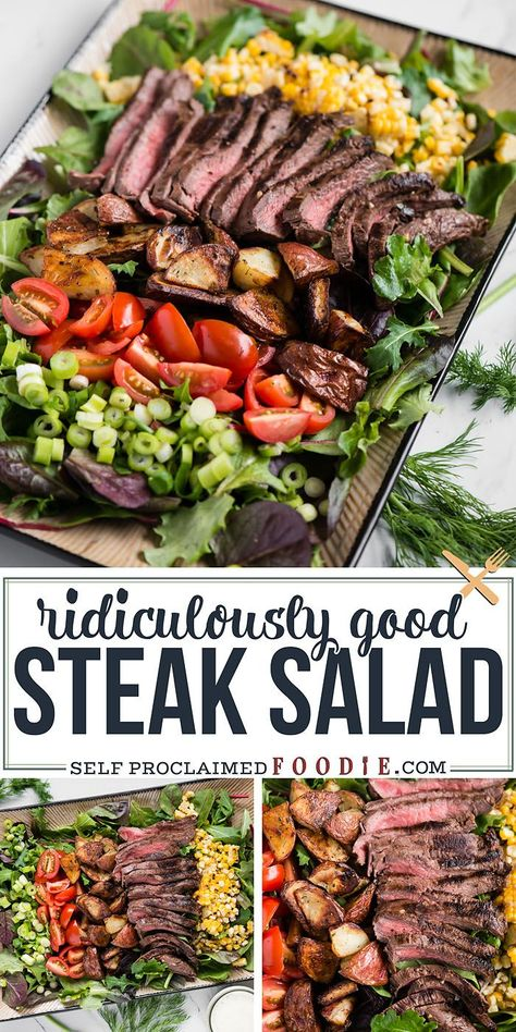 Steak Salad made with marinated flat iron steak roasted potatoes and corn baby greens and homemade ranch dressing is a delicious complete dinner recipe steaksalad dressing recipe ranch easy marinade grilled # Salad Recipes For Dinner, Dinner Salads, Healthy Salad Recipes, Summer Salad Recipes, Grilled Dinner Ideas, Meal Salads, Main Dish Salads, Fruit Salads, Salads With Meat