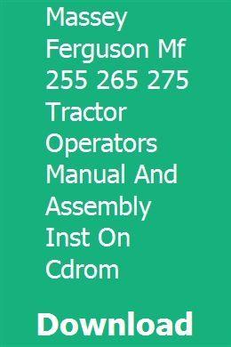 MASSEY FERGUSON MF 255 265 275 TRACTOR OPERATORS MANUAL and