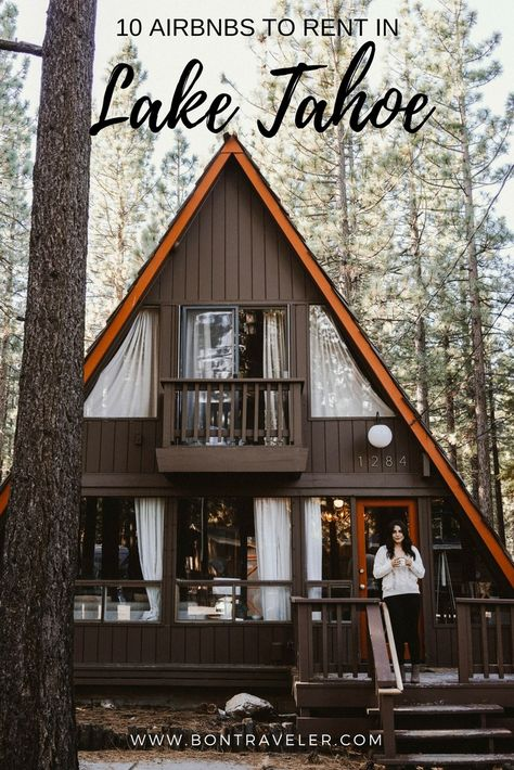Airbnbs To Rent in Lake Tahoe This Winter 10 Airbnbs To Rent in Lake Tahoe This Winter., 10 Airbnbs To Rent in Lake Tahoe This Winter. Lake Tahoe Summer, Lake Tahoe Vacation, South Lake Tahoe, Hotels In Lake Tahoe, A Frame Cabin, A Frame House, The Places Youll Go, Places To Go, Cabana