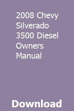 2008 Chevy Silverado 3500 Diesel Owners Manual Chevy Silverado 2500 Chevy Silverado 2017 2015 Chevy Silverado 2500