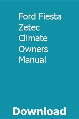 Ford Fiesta Zetec Climate Owners Manual Pdf Download Online Full
