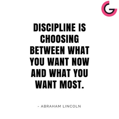 Discipline I Choosing Between What You Want Now And Most Abraham Lincoln Grand Es In 2020 Best Essay Writing Service Good Motivatinal Quotes About On 200 Word Lincoln' Second Inaugural Addres Hindi