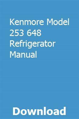 Sears kenmore elite refrigerator repair manual.