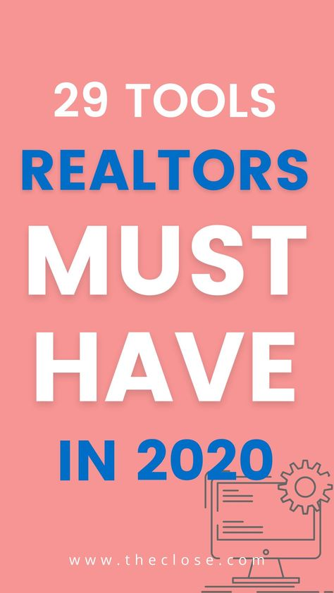 29 Tools Realtors Must Have in 2020