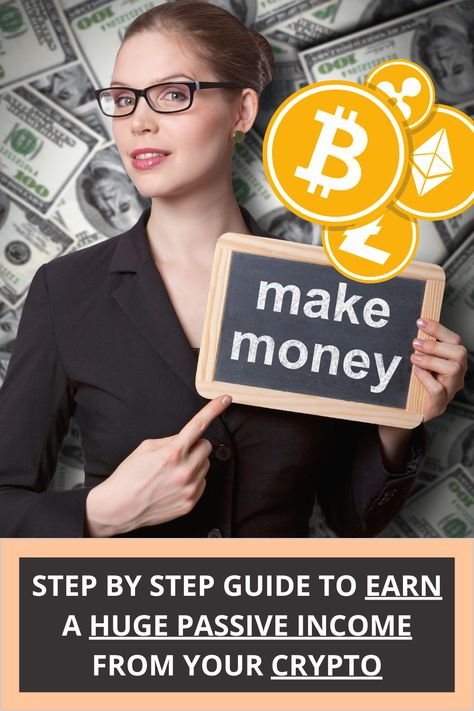 Earn MASSIVE Passive Income From Your Cryptocurrencies (Step By Step Guide)