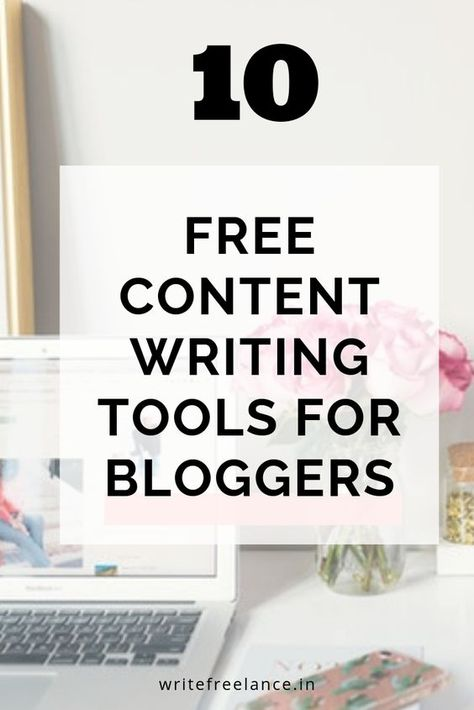 10 Free Content Writing Tools for Bloggers