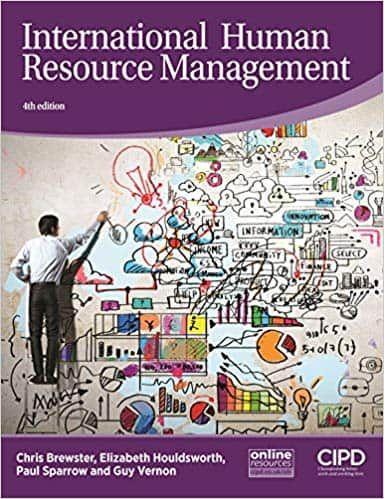 International Human Resource Management 4th Edition Ebook Ebook Details Authors Christopher Brews Human Resource Management Human Resources E Textbooks