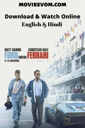 The Post Ford V Ferrari 2019 Bluray 480p 720p Dual Audio Hindi English Appeared First On Movies Vom In 2020 Ferrari Ford Download Movies