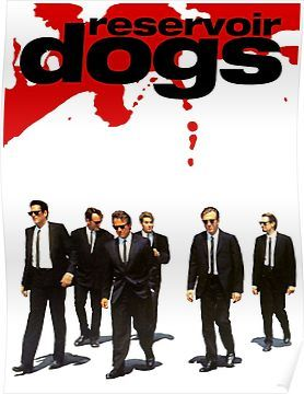 Reservoir Dogs Poster By Dwilliams5391 In 2020 Quentin Tarantino Movies Dog Movies Reservoir Dogs Poster