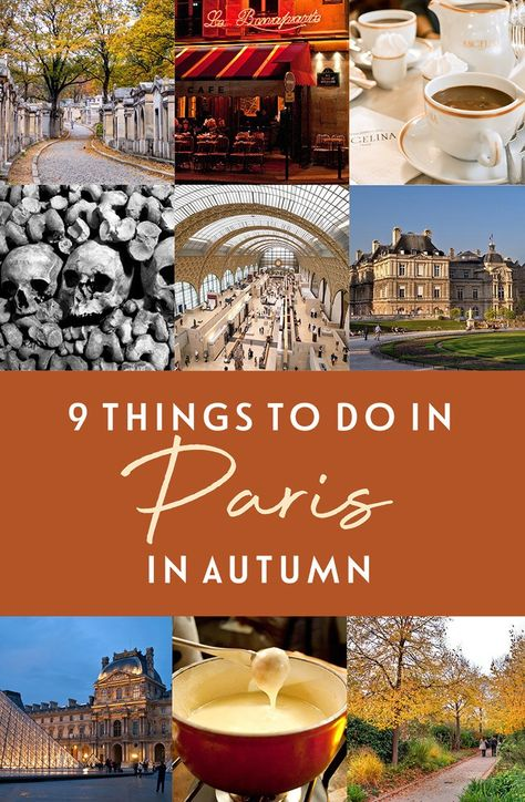 Paris in autumn: 9 of the best things to do in Paris in the fall – On the Luce travel blog