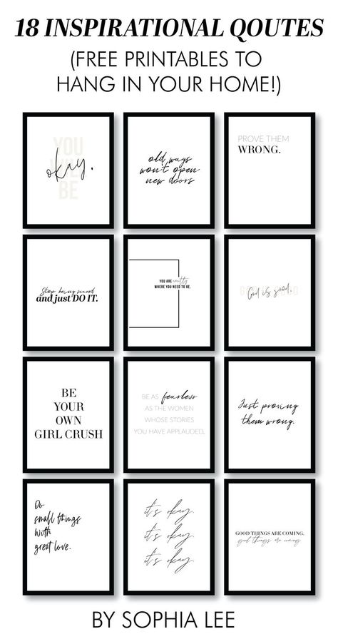 18 Free Printable Inspirational Quotes - By Sophia Lee