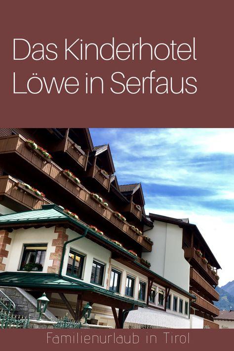 Ubernachten In Serfaus Fiss Ladis Kinderfreundliches Hotel Urlaub Familienurlaub Hotels Fur Kinder
