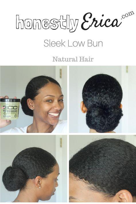 My Sleek Low Bun Tutorial On Natural Hair Natural Hair Bun Styles Natural Hair Styles African Hairstyles