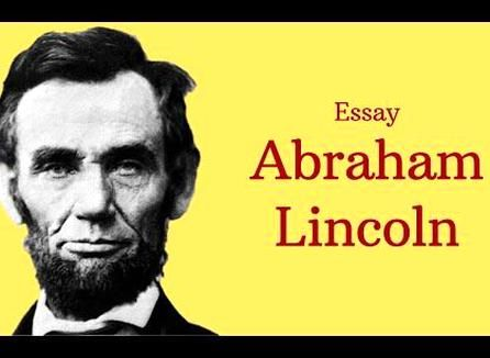 Essay On Abraham Lincoln In 100 Word Outline L Biography About 200 Lincoln' Second Inaugural Addres Hindi