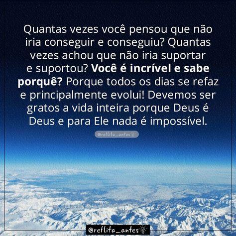 Você é incrível! #voceeincrivel #sabedoria #reflexao #reflitaantes #deus #boatarde #sejagrato #gratidao