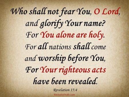 Prayer of Praise - Revelation 15:3-4 – Revealed Truth – Song