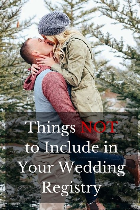 things not to include in your wedding registry