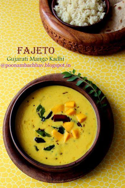 Annapurna: Fajeto Fajeto is a mango flavored kadhi from the