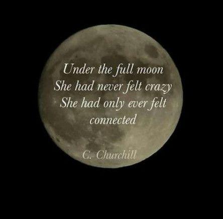 26 Trendy Ideas Tattoo Moon Moonlight Moon Quotes Full Moon Quotes Moon Child