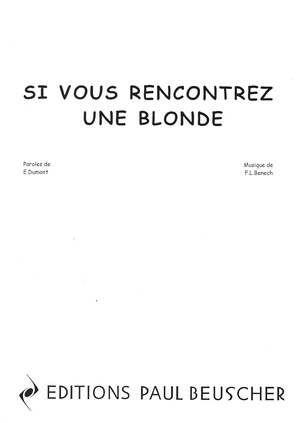 si vous rencontrez une blonde chanson site de rencontre pof avis