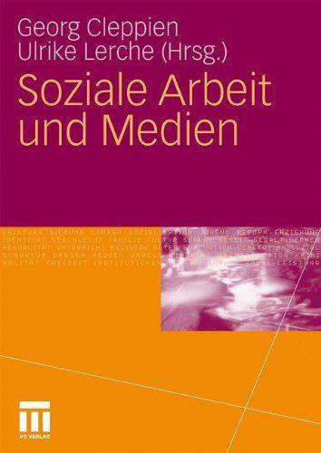 Soziale Arbeit Und Medien Arbeit Soziale Medien Und Sozial Medien Und Arbeit