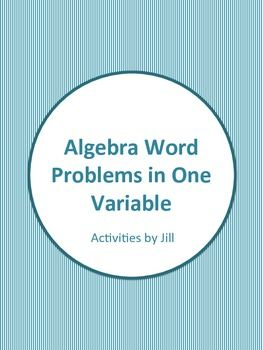 Algebra Word Problems in One Variable Worksheets   for my middle ...
