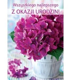 Dla Kazdego Urodziny In 2021 Happy Birthday Birthday Flowers