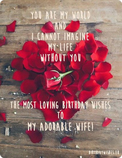 Birthday Wishes For Wife With Love Romantic Birthday Wishes Birthday Message For Wife Wife Birthday Quotes