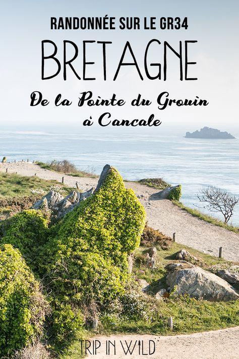 Bretagne Randonnee Le Long Du Gr34 Vacances Bretagne Visiter