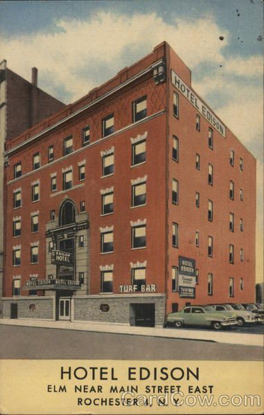 Hotel Edison Rochester Ny Postcard With Images Hotel Edison