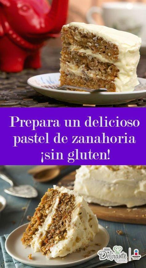 Pastel De Zanahoria Sin Gluten 1001 Gluten Free Bakery Gluten Free Desserts Food