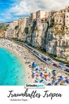 Tropea In Kalabrien Ein Italienischer Urlaubstraum Kalabrien