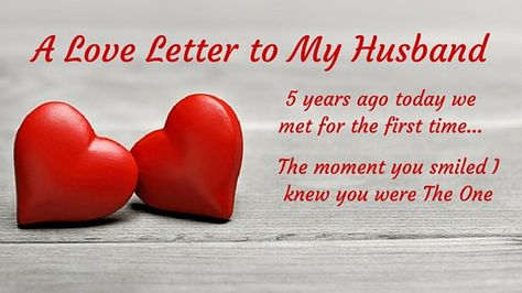 A Love Letter to My Husband Mommy Blogs Pinterest - love letter to my husband