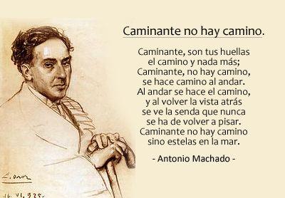 Antonio Machado Caminante no hay camino