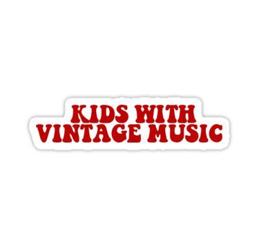 Kids With Vintage Music Sticker Music Stickers Stickers Cool Stickers